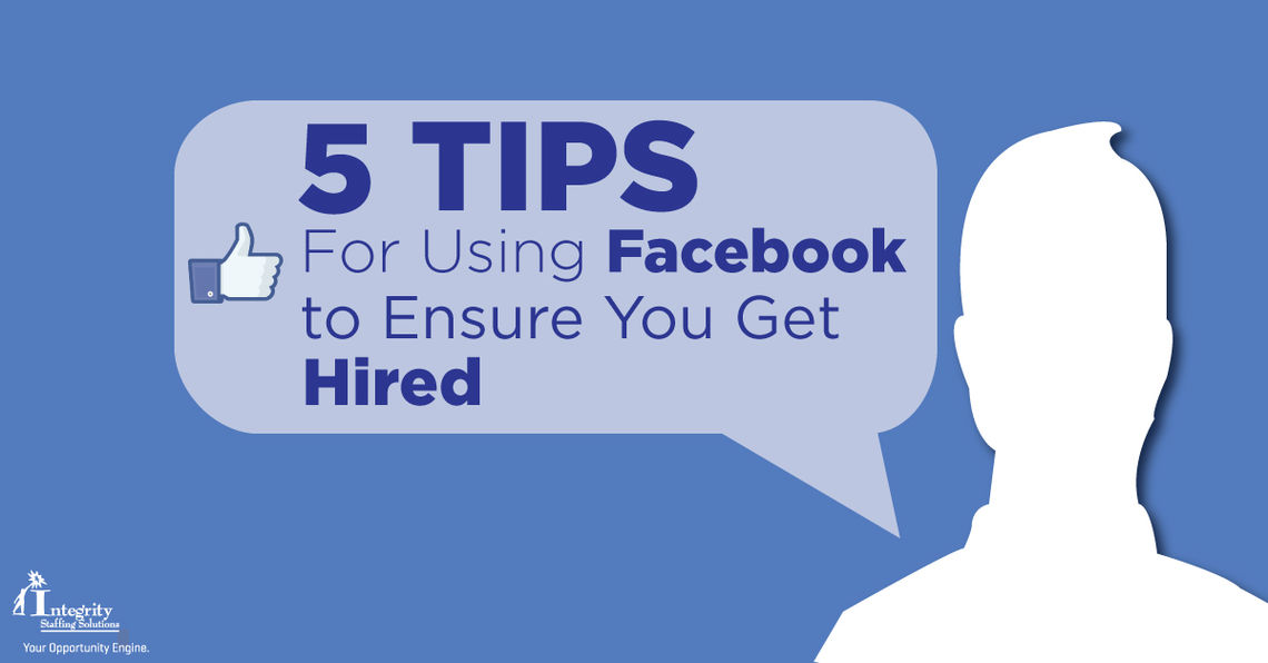 5 Tips for Using Facebook to Get Hired