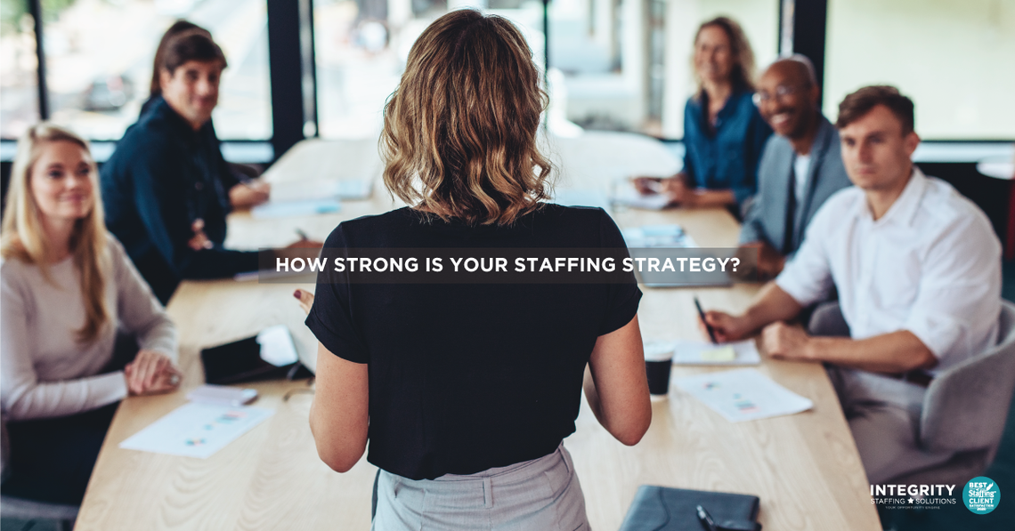 how strong is your staffing strat