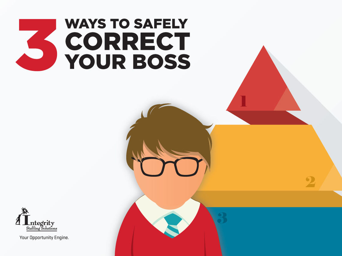 Correct Your Boss