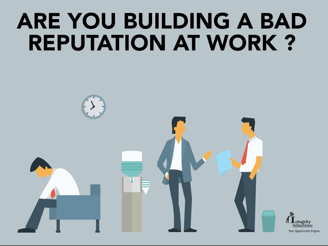 Bad Work Reputation