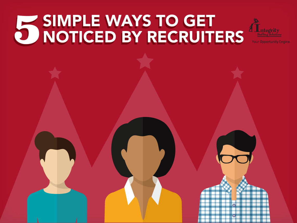 Get Noticed By Recruiters